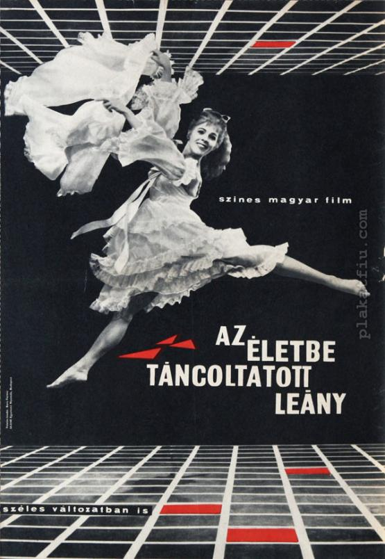 Az életbe táncoltatott leány filmplakát