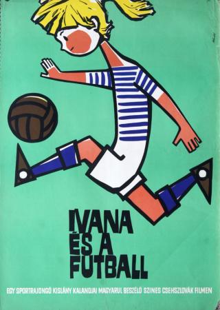 Ivana és a futball filmplakát