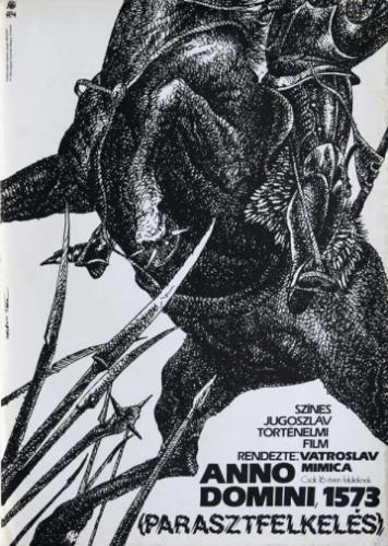 Anno Domini 1573 (Parasztfelkelés) filmplakát